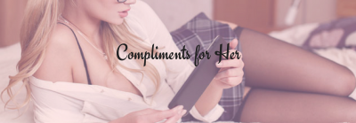 Sexy Compliments and Text for your girl