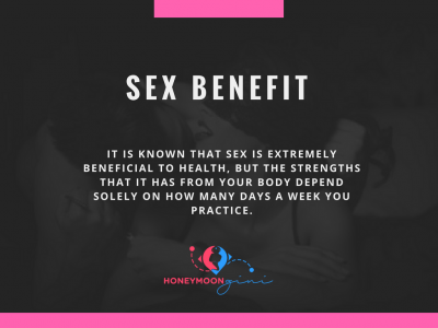 Sex Benefits from 1 to 7 times a week.