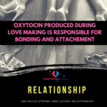 Love Chemistry Explains : Sex is important for bonding in relationship