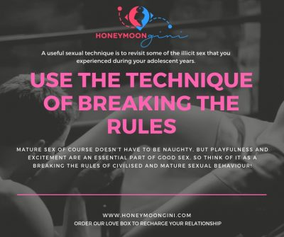 Technique of breaking the rules