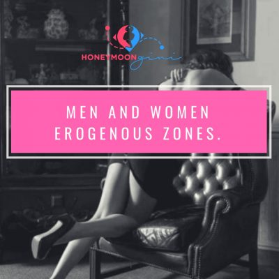 Men and Women Erogenous Zones